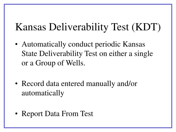 Kansas Deliverability Test (KDT)