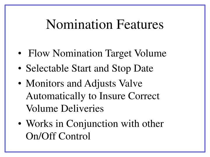 Nomination Features