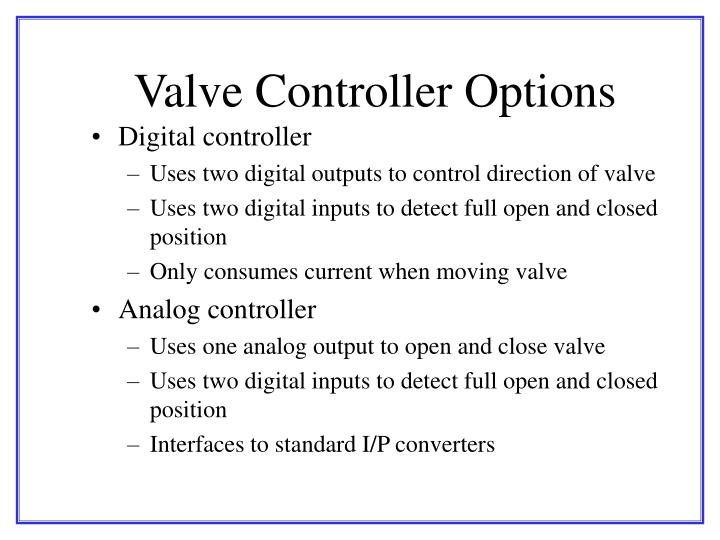 Valve Controller Options