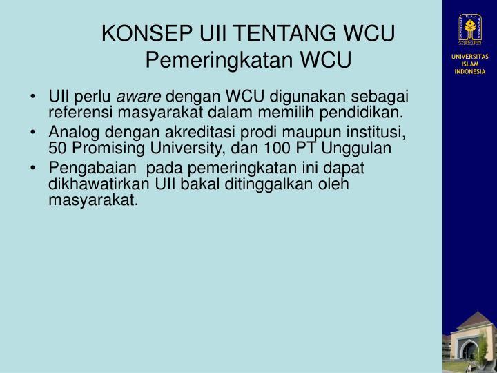 KONSEP UII TENTANG WCU