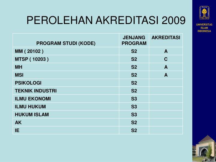 PEROLEHAN AKREDITASI 2009