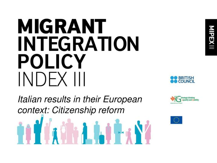 Italian results in their european context citizenship reform