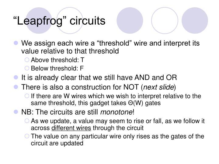 """Leapfrog"" circuits"