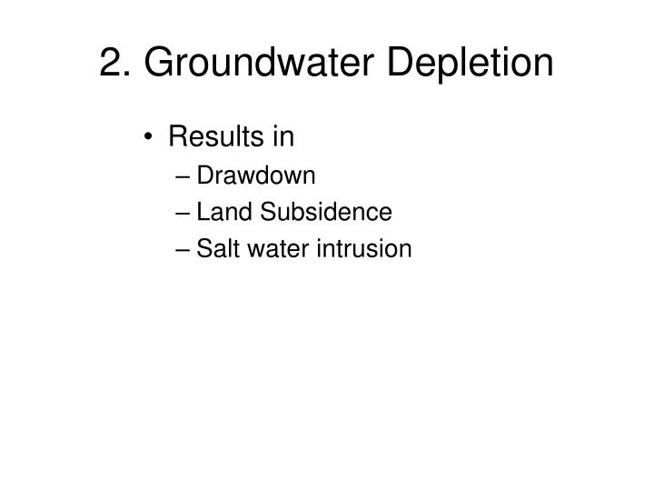 2. Groundwater Depletion