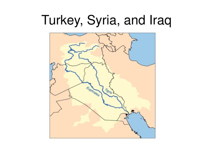 Turkey, Syria, and Iraq