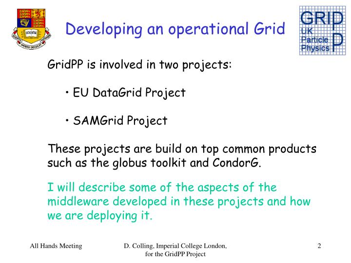 Developing an operational Grid