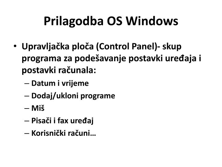 Prilagodba OS Windows