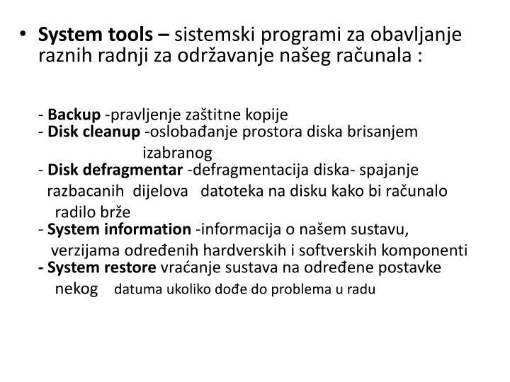 System tools –