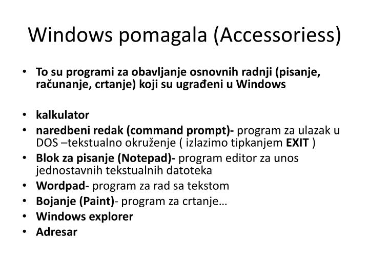 Windows pomagala (Accessoriess)