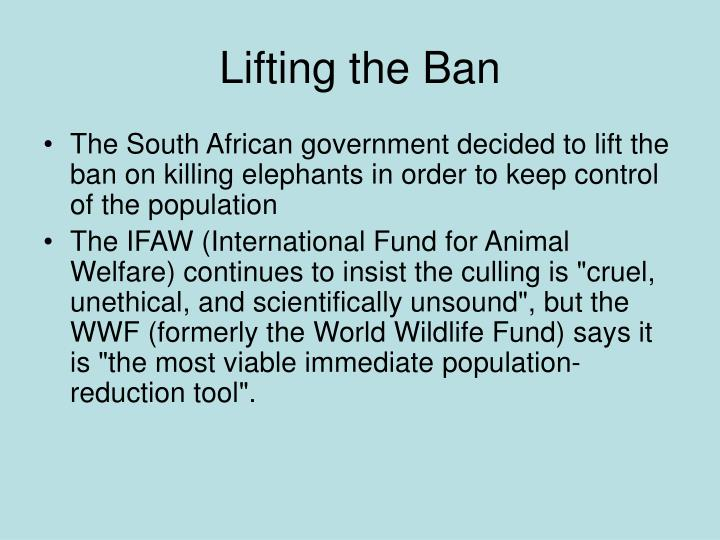 Lifting the Ban
