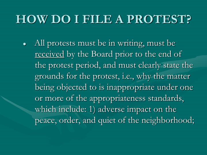 HOW DO I FILE A PROTEST?