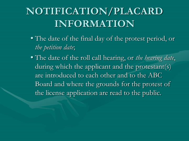 NOTIFICATION/PLACARD INFORMATION
