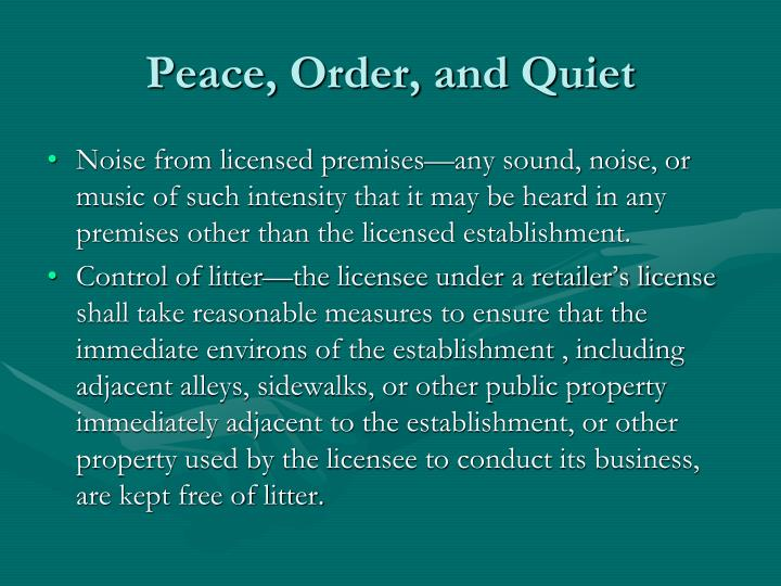 Peace, Order, and Quiet