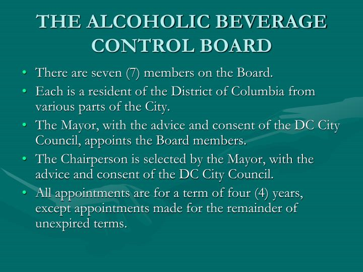 THE ALCOHOLIC BEVERAGE CONTROL BOARD