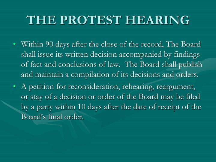 THE PROTEST HEARING