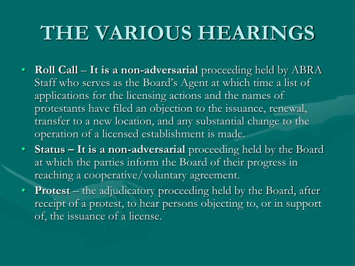 THE VARIOUS HEARINGS