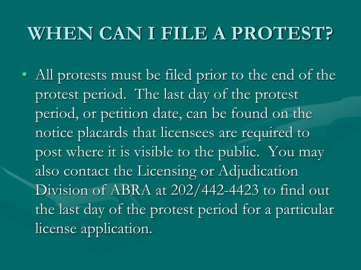 WHEN CAN I FILE A PROTEST?