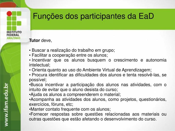 Funções dos participantes da EaD
