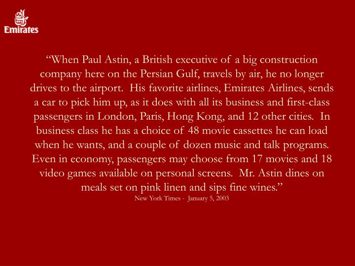 """When Paul Astin, a British executive of a big construction company here on the Persian Gulf, trav..."