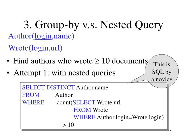 3. Group-by v.s. Nested Query