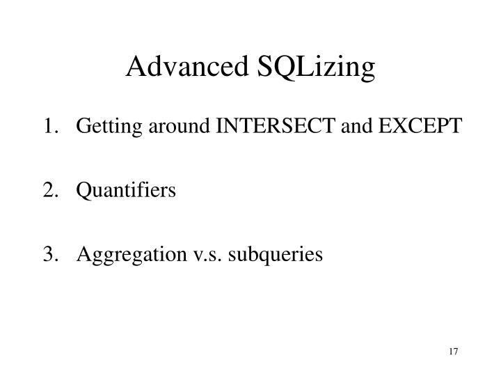 Advanced SQLizing