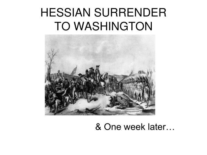 HESSIAN SURRENDER