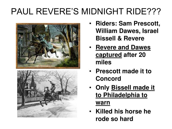 PAUL REVERE'S MIDNIGHT RIDE???