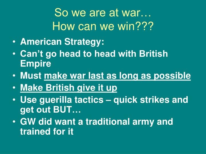 So we are at war…