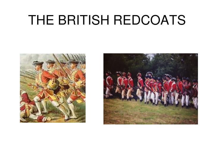 THE BRITISH REDCOATS