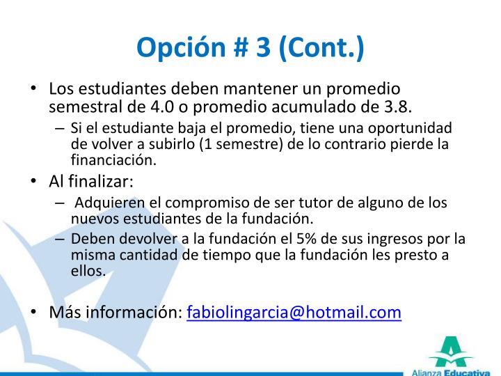 Opción # 3 (Cont.)