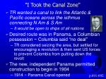 i took the canal zone