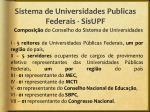 sistema de universidades publicas federais sisupf5