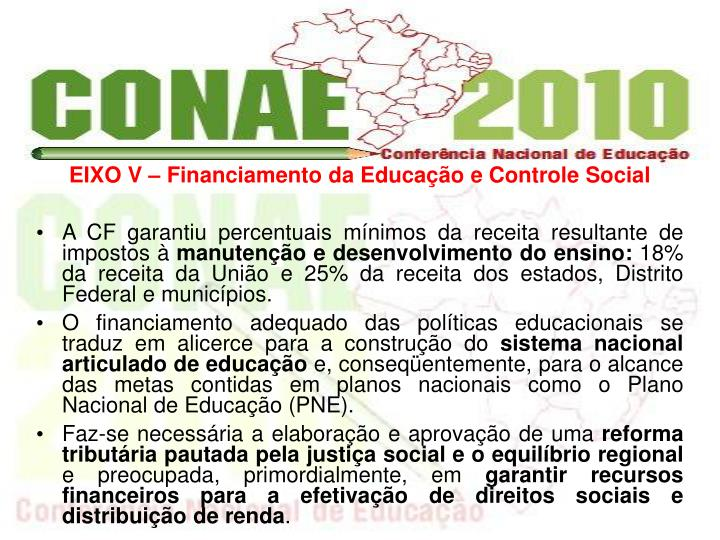 EIXO V  Financiamento da Educao e Controle Social