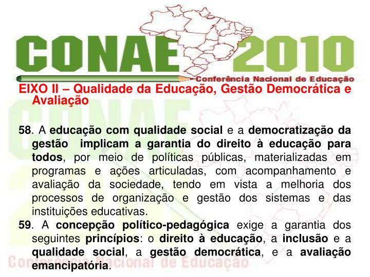 EIXO II  Qualidade da Educao, Gesto Democrtica e Avaliao