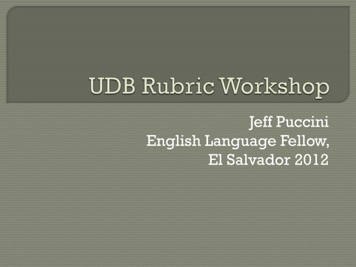 Udb rubric workshop