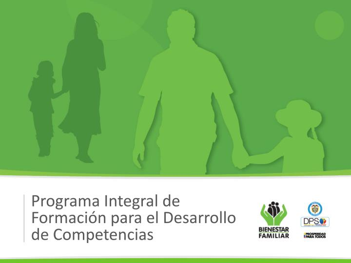 Programa Integral de Formación para el Desarrollo de Competencias