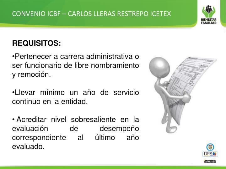CONVENIO ICBF – CARLOS LLERAS RESTREPO ICETEX