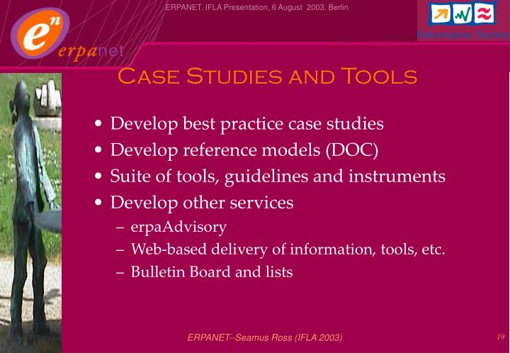 Case Studies and Tools