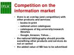 competition on the information market