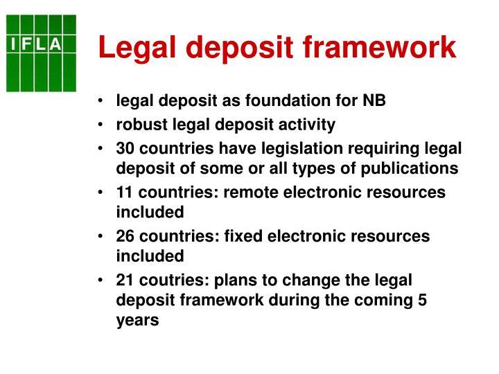 Legal deposit framework