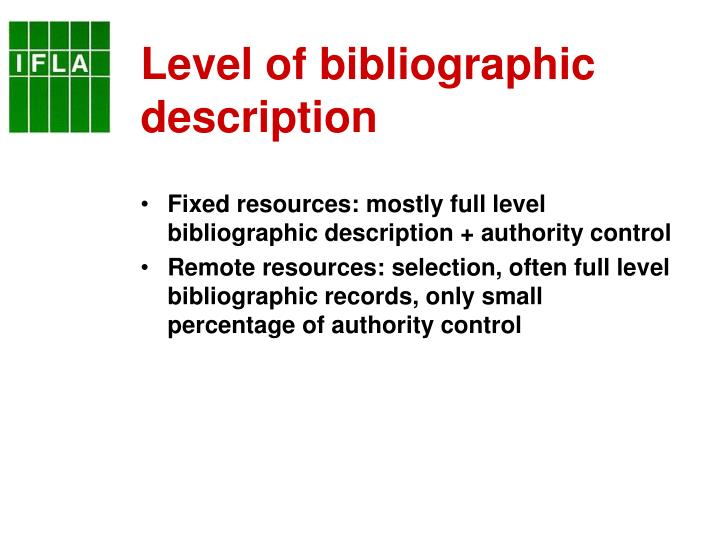 Level of bibliographic description