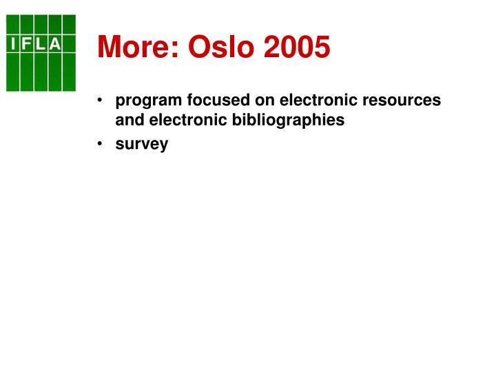 More: Oslo 2005