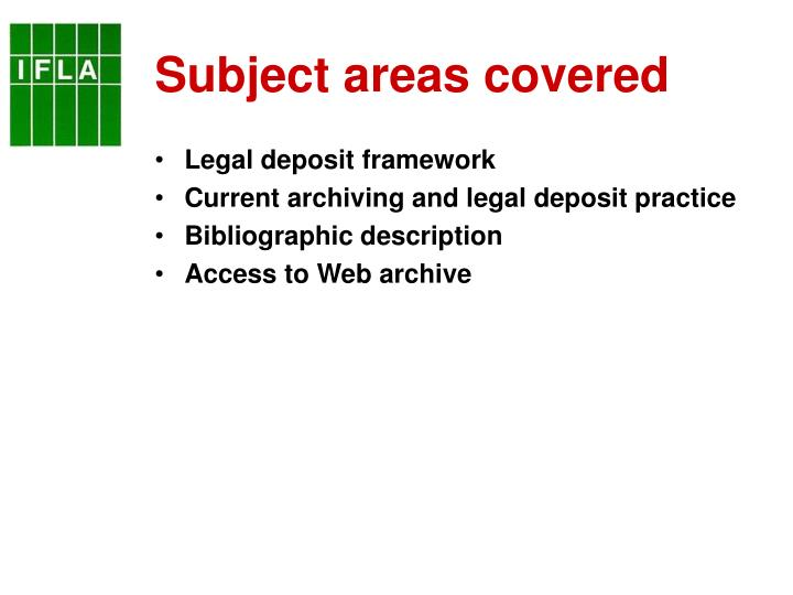 Subject areas covered