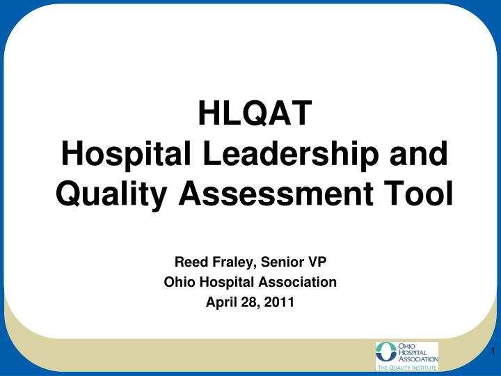 Hlqat hospital leadership and quality assessment tool