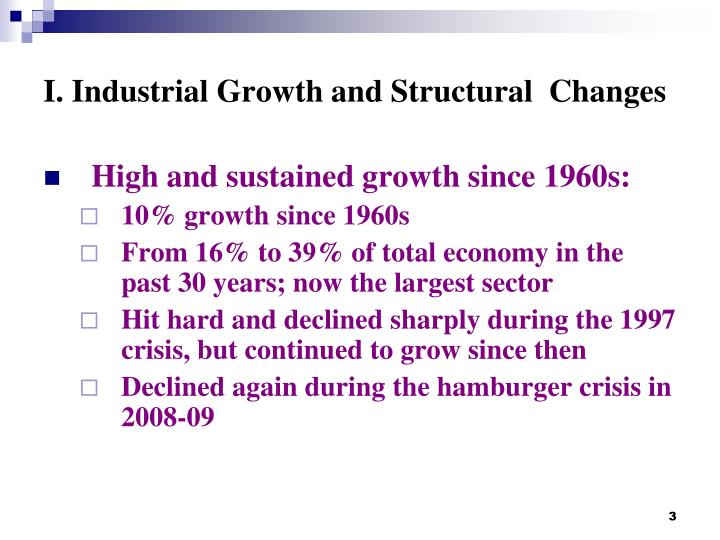 I industrial growth and structural changes