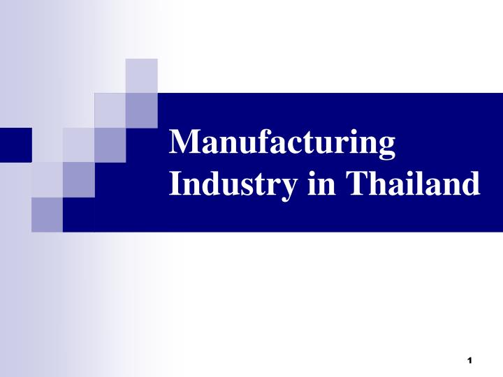Manufacturing industry in thailand