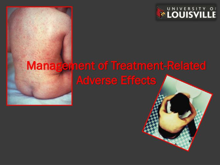 Management of Treatment-Related Adverse Effects