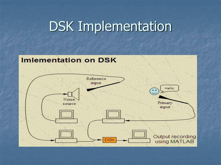 DSK Implementation