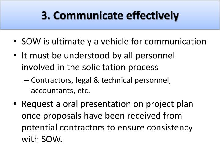 3. Communicate effectively