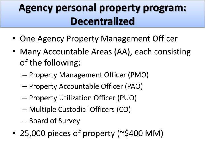 Agency personal property program: Decentralized